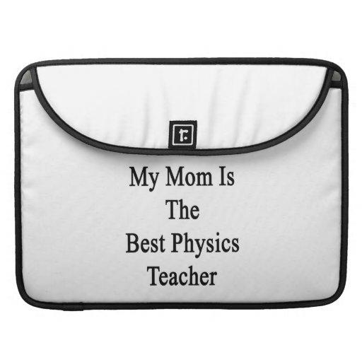 Mi mamá es el mejor profesor de la física funda macbook pro