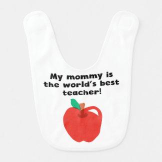 Mi mamá es el mejor profesor de la palabra babero para bebé