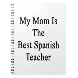 Mi mamá es el mejor profesor español libretas espirales