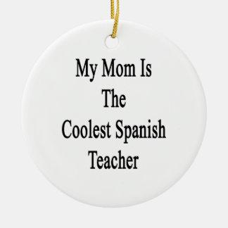 Mi mamá es el profesor español más fresco ornamentos para reyes magos