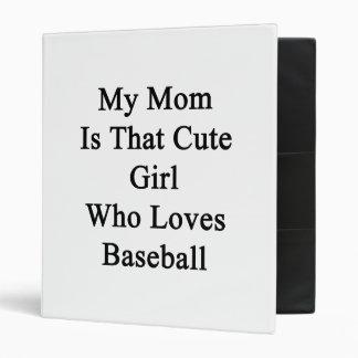Mi mamá es ese chica lindo que ama béisbol