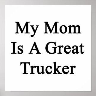 Mi mamá es gran camionero poster