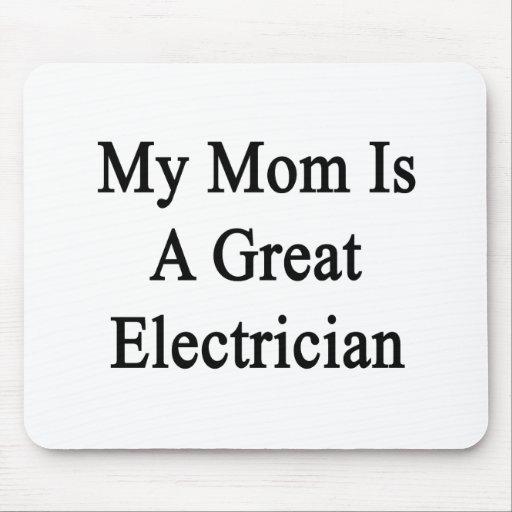 Mi mamá es gran electricista tapete de ratones