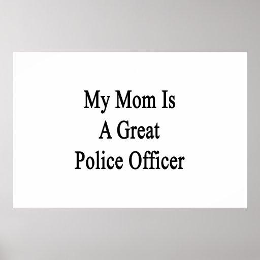 Mi mamá es gran oficial de policía impresiones
