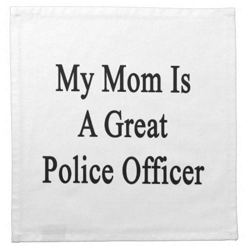 Mi mamá es gran oficial de policía servilleta de papel