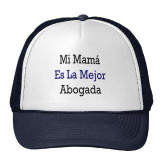 Mi Mama Es La Mejor Abogada Trucker Hats