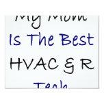Mi mamá es la mejor HVAC y R de la tecnología Invitación 10,8 X 13,9 Cm