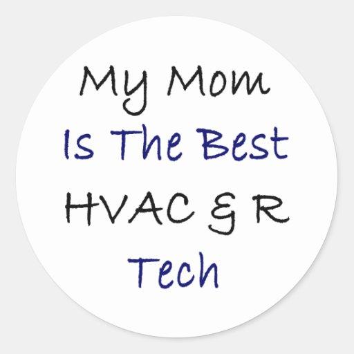 Mi mamá es la mejor HVAC y R de la tecnología Pegatina Redonda