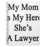 Mi mamá es mi héroe que ella es abogado libro de apuntes