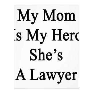 Mi mamá es mi héroe que ella es abogado membrete