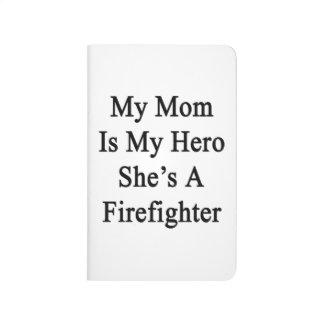 Mi mamá es mi héroe que ella es bombero cuadernos grapados
