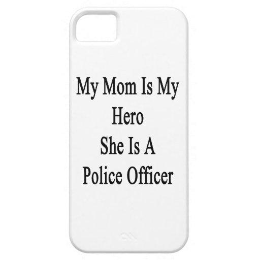 Mi mamá es mi héroe que ella es oficial de policía iPhone 5 protector