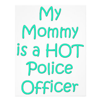 Mi mamá es oficial de policía caliente membrete a diseño