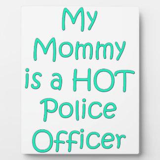 Mi mamá es oficial de policía caliente placas con fotos