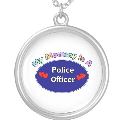Mi mamá es oficial de policía colgante redondo