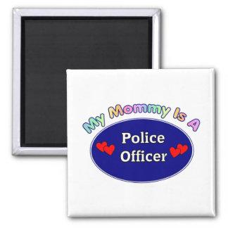Mi mamá es oficial de policía imán de frigorífico