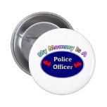 Mi mamá es oficial de policía pin