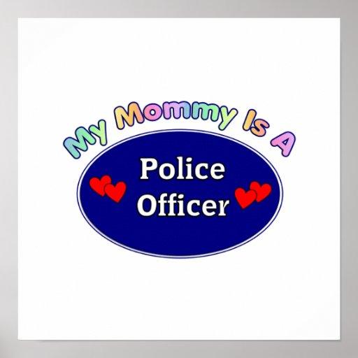 Mi mamá es oficial de policía posters