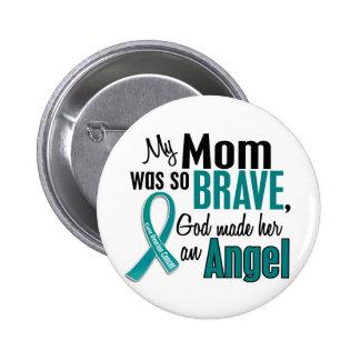 Mi mamá es un cáncer ovárico del ángel 1 pin redondo de 2 pulgadas