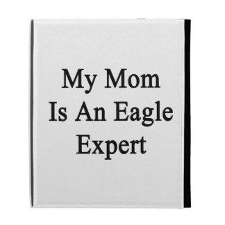 Mi mamá es un experto de Eagle