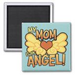 Mi mamá es un imán del ángel