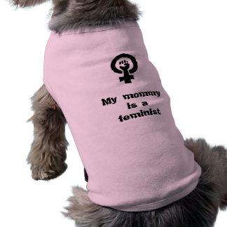 Mi mamá es una camisa feminista del perro playera sin mangas para perro
