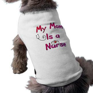 Mi mamá es una camiseta del perro de la ENFERMERA- Playera Sin Mangas Para Perro