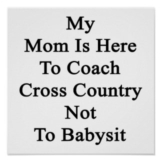 Mi mamá está aquí entrenar el campo a través no a  impresiones