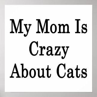 Mi mamá está loca por gatos impresiones
