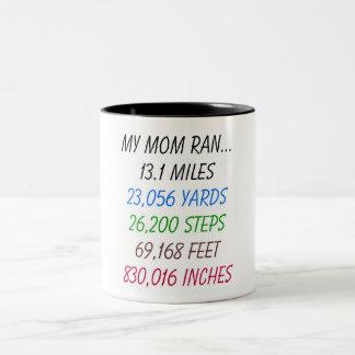 Mi mamá funcionó con 13,1 millas taza dos tonos