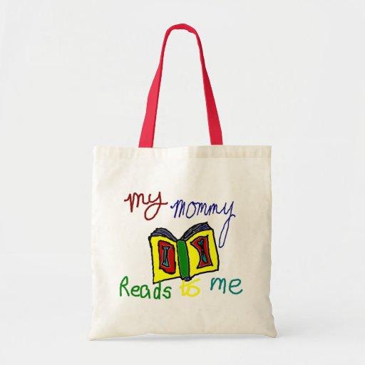 Mi mamá lee a mí bolsas de mano