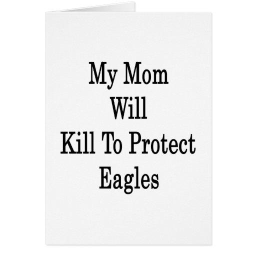 Mi mamá matará para proteger a Eagles Tarjetas