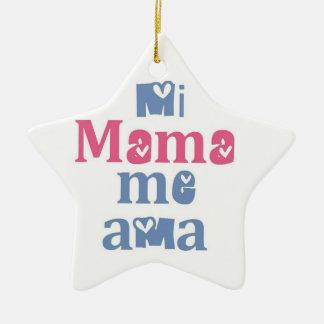 Mi Mama Me Ama Ceramic Ornament