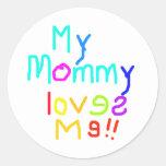 Mi mamá me ama etiqueta redonda