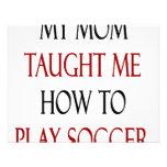 Mi mamá me enseñó a cómo jugar a fútbol anuncio personalizado