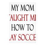 Mi mamá me enseñó a cómo jugar a fútbol papeleria