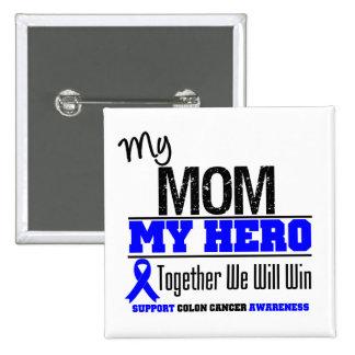 Mi mamá, mi cáncer de colon del héroe pin