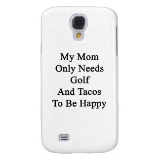 Mi mamá necesita solamente golf y el Tacos ser Carcasa Para Galaxy S4