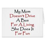 Mi mamá no conduce un autobús para la vida de A qu Tarjetas