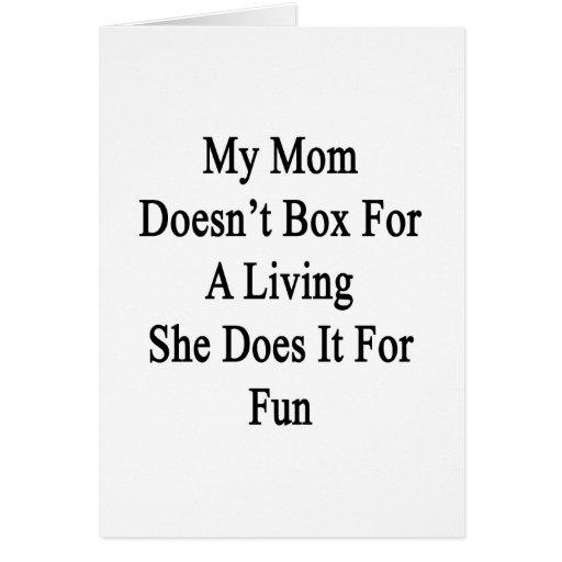 Mi mamá no encajona para una vida que ella la hace tarjeta pequeña