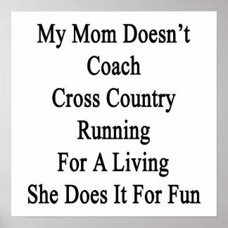 Mi mamá no entrena el campo a través que corre par poster