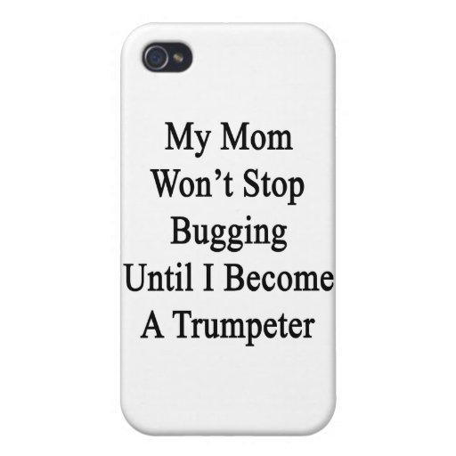 Mi mamá no parará el fastidiar hasta que haga una  iPhone 4 fundas