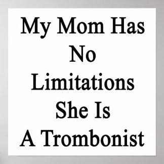 Mi mamá no tiene ninguna limitación que ella es póster