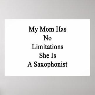 Mi mamá no tiene ninguna limitación que ella es un póster