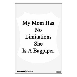 Mi mamá no tiene ninguna limitación que ella es vinilo