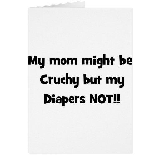 mi mamá pudo ser crujiente pero mis pañales no tarjetón