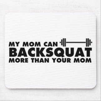¡Mi mamá puede Backsquat! Alfombrilla De Ratones