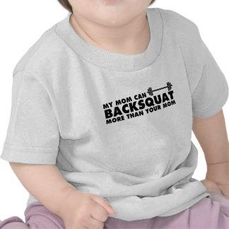 ¡Mi mamá puede Backsquat! Camiseta