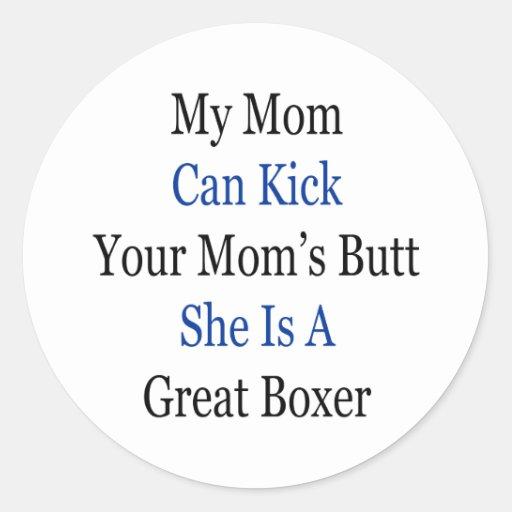 Mi mamá puede golpear el extremo de su mamá con el etiquetas