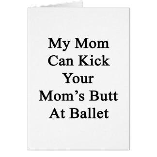 Mi mamá puede golpear el extremo de su mamá con el tarjetón